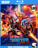 Descarga Guardianes de la Galaxia Vol. 2 (2017) HD 1080p Español Latino, Inglés MEGA