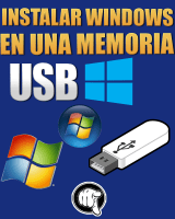 Como Instalar Windows XP, VISTA, 7, 8 y 10 En Memoria USB Flash