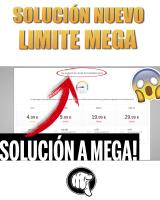 Solución Nuevo Limite En MEGA, Error No Descarga