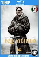 Descarga El Rey Arturo: La leyenda De La Espada (2017) 1080P Full HD Español Latino, Inglés Gratis