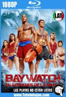 Descarga Baywatch Guardianes De La Bahía 2017 1080P Full HD Español Latino, Inglés Gratis