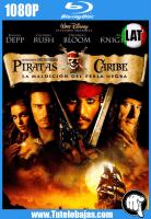 Descarga Piratas del Caribe: La maldición del Perla Negra (2003) 1080P Full HD Español Latino, Castellano, Inglés Gratis