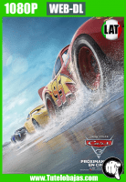 Descargar Cars 3 (2017) 1080P WEB-DL Español Latino, Inglés Gratis