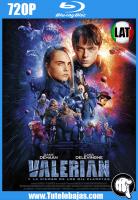 Descarga Valerian y la ciudad de los mil planetas (2017) 720 HD Español Latino, Inglés Gratis