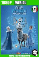 Descarga Olaf: Otra Aventura Congelada de Frozen (2017) 1080P Full HD Español Latino, Inglés Gratis