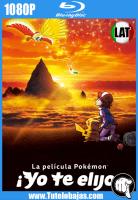 Descarga Pokémon ¡Yo Te Elijo! (2017) 1080P Full HD Español Latino, Inglés Gratis