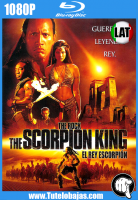 Descarga The Scorpion King (2002) 1080P Full HD Español Latino, Inglés Gratis