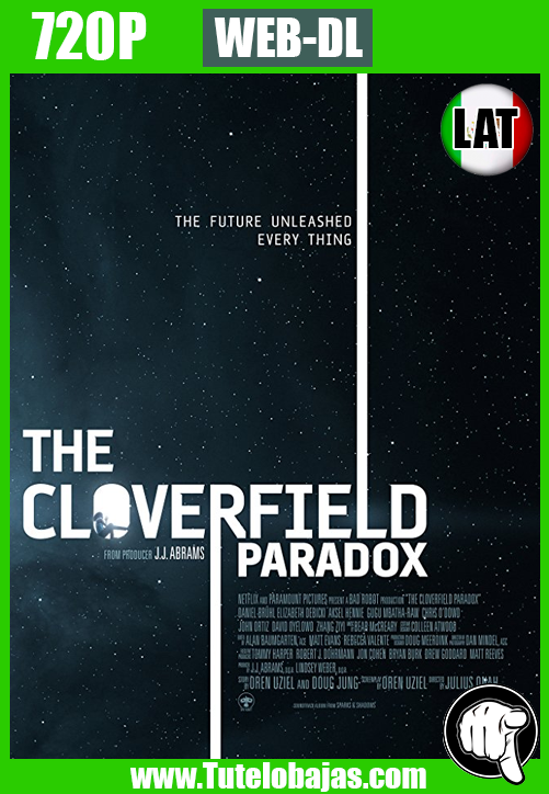 Descarga The Cloverfield Paradox (2018) 720 HD Español Latino, Inglés Gratis