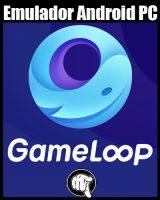 GameLoop Emulador De Android Para PC Rapido Y Ligero